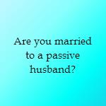 passive husband