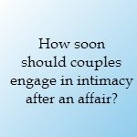 intimacy after an affair