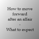 how to move forward after an affair