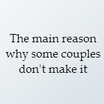 why some couples don't make it
