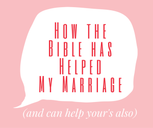 how the bible helps my marriage